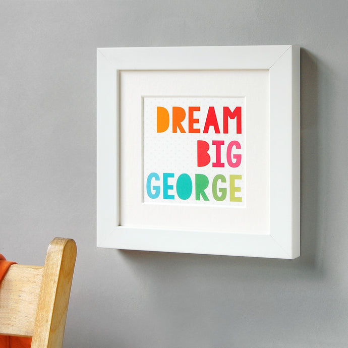 Personalised Dream Big Framed Print - Clara and Macy