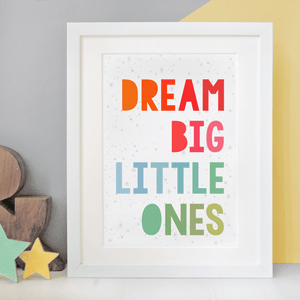 Dream Big Little Ones Print - Clara and Macy