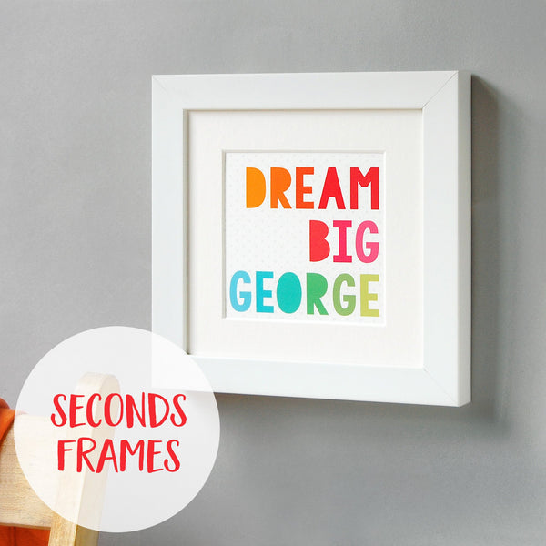 Seconds Framed Personalised Dream Big Print