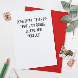 Something Tells Me Valentine's Day Card - Clara and Macy