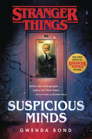 STRANGER THINGS SC NOVEL SUSPICIOUS MINDS (SHIPS OCTOBER 2019)