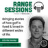 RANGE SESSIONS: ACTOR KEVIN RAHM