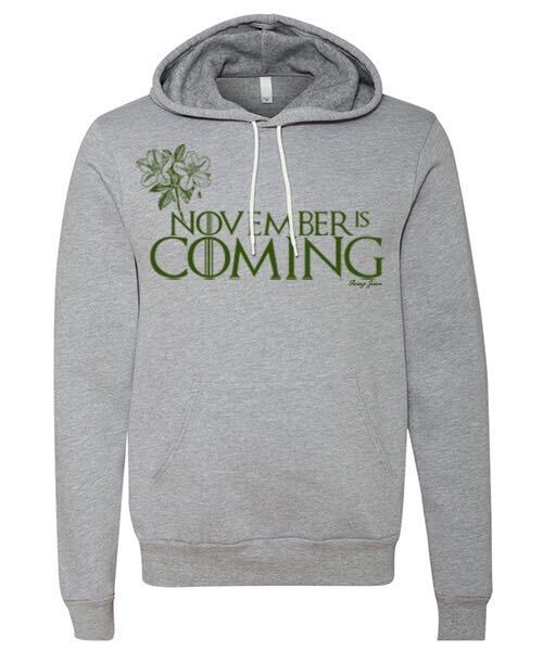 November Is Coming Long Sleeve Sweatshirt