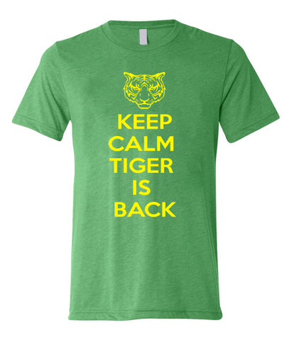 KEEP CALM TIGER IS BACK Short Sleeve Tee