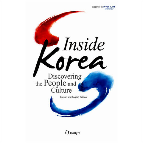 Inside Korea -  Discovering the People and Culture (Bilingual)
