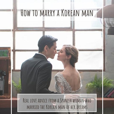 How to Marry a Korean Man [With Free 1st Chapter]