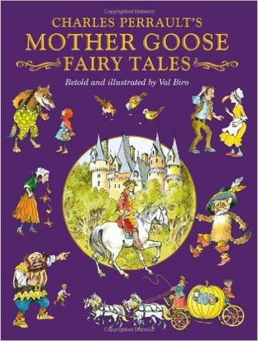 Childrens Books Perrault's Mother Goose Fairy Tales