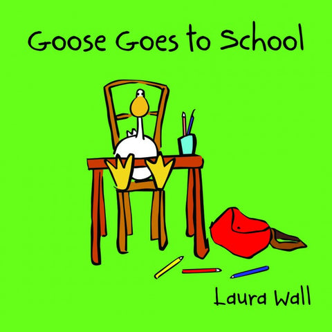 Childrens Books Goose Goes to School