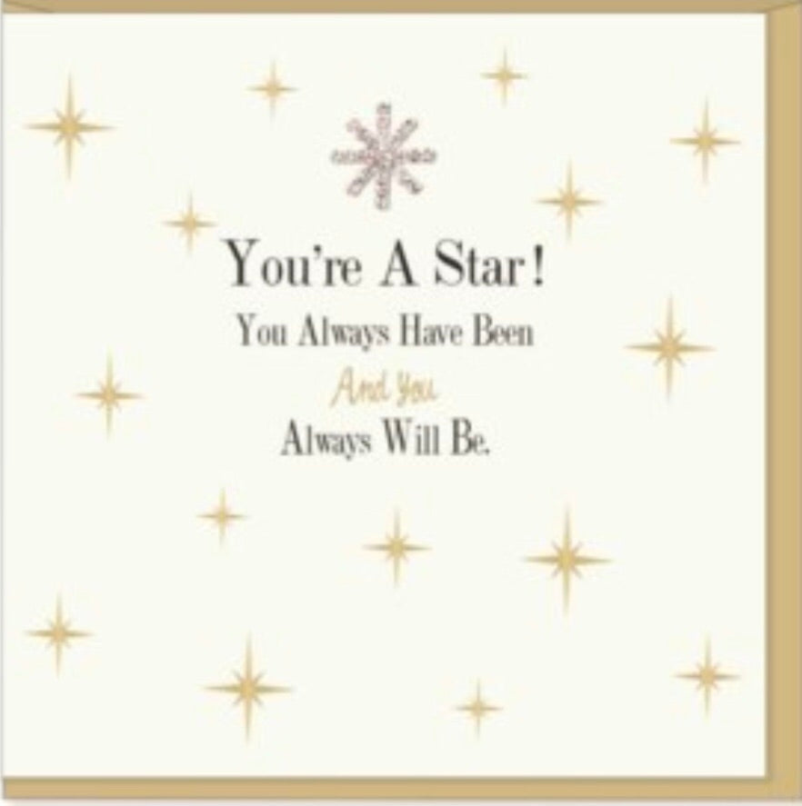 Greeting Card Your a Star