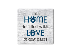 This Home is filled w/Love & ...  Absorbent Stone Coaster