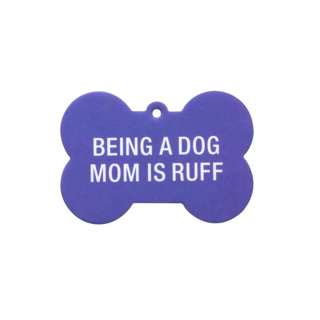 Being A Dog Mom Air Freshener