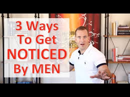 How to Get Noticed by Men | Dating Advice for Women by Mat Boggs