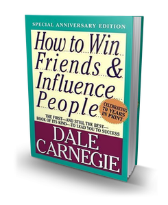 How to Win Friends and Influence People (recommended read)