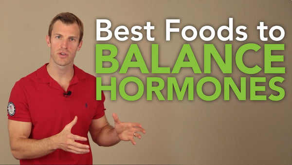 How to Balance Hormones Naturally in Women and Men - Top 5 Best Foods