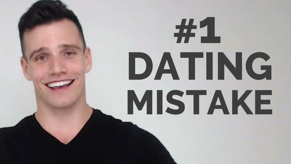 The BIGGEST Mistake People Make In Dating