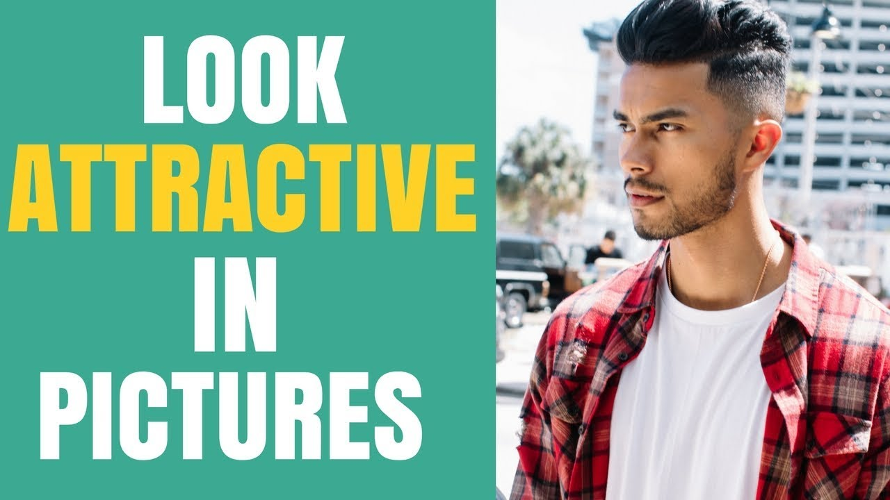 5 Tips to Look Attractive In Every Pictures | Get YOUR Crush TO Like Your Pics!