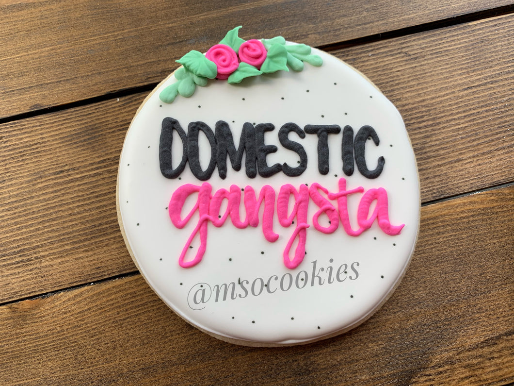 DOMESTIC GANGSTA