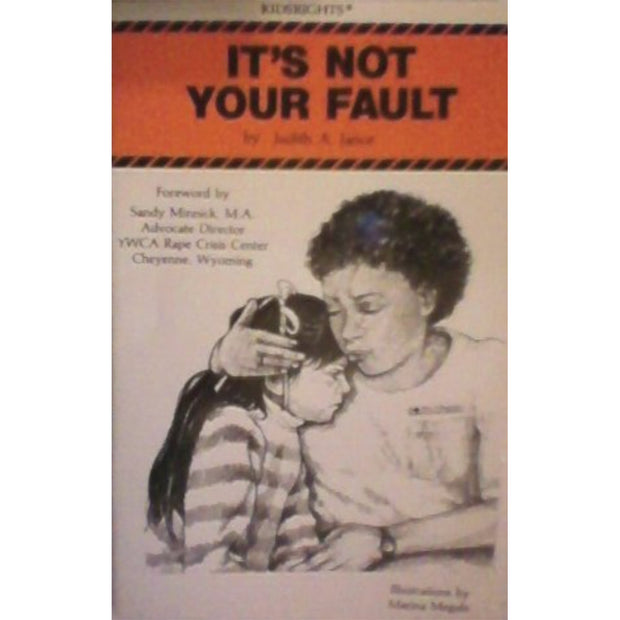 It's Not Your Fault: A Guide for Children to Tell if They're Abused