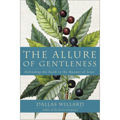 The Allure of Gentleness: Defending the Faith in the Manner of Jesus (Softcover)