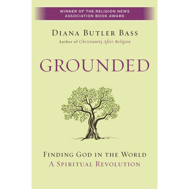 Grounded (Paperback): Finding God in the World: A Spiritual Revolution