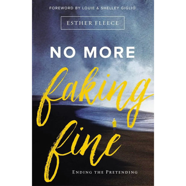 No More Faking Fine: Ending the Pretending