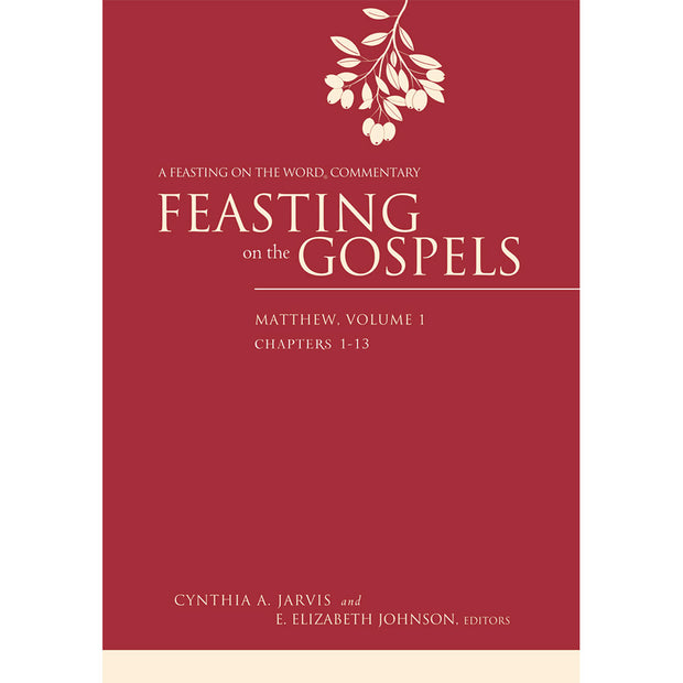 Feasting on the Gospels: Matthew, Volume 1: A Feasting on the Word Commentary