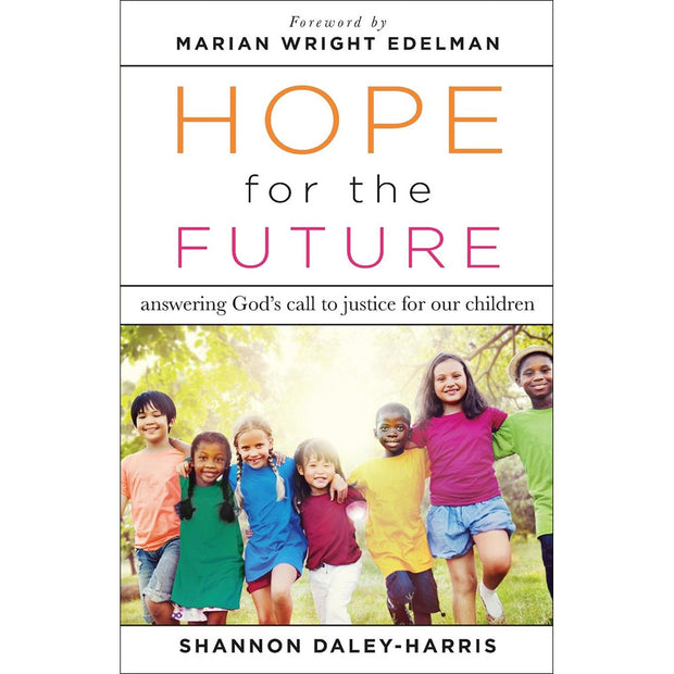 Hope for the Future: Answering God's Call to Justice for Our Children