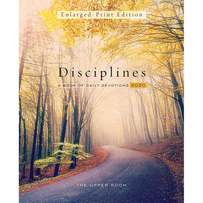 The Upper Room Disciplines 2020: A Book of Daily Devotions (Large Print)