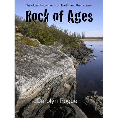 Rock of Ages: The Oldest Known Rock on Earth, and Then Some