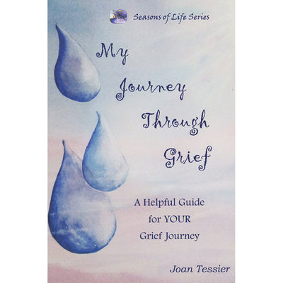 My Journey Through Grief: A Helpful Guide for Your Journey