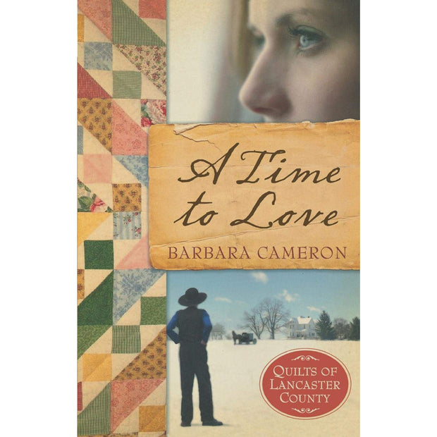 Time To Love: Quilts Of Lancaster County Series #1