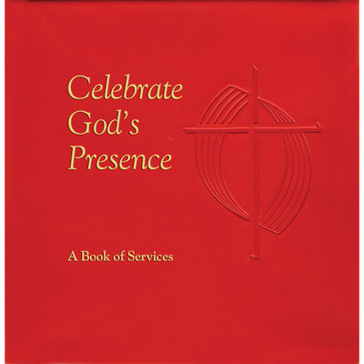 Celebrate God's Presence: A Book of Services