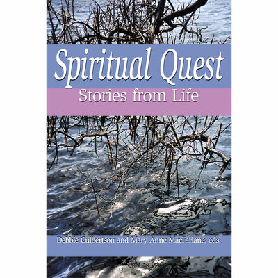 Spiritual Quest: Stories from Life