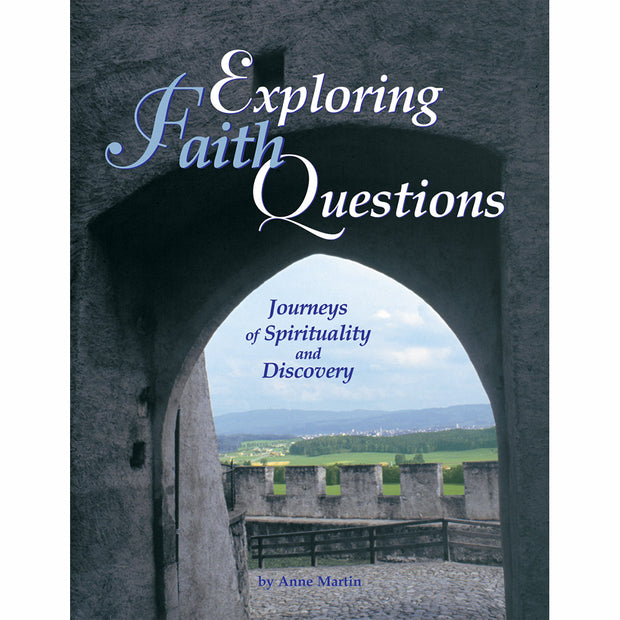 Exploring Faith Questions: Journeys of Spirituality and Discovery (Softcover)