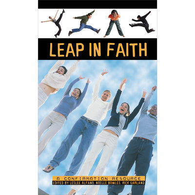 Leap in Faith: A Confirmation Resource