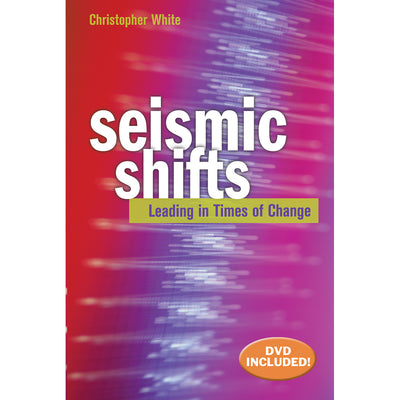 Seismic Shifts: Leading in Times of Change (Softcover)