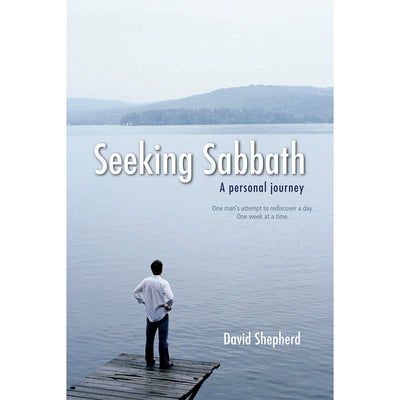 Seeking Sabbath: A Personal Journey