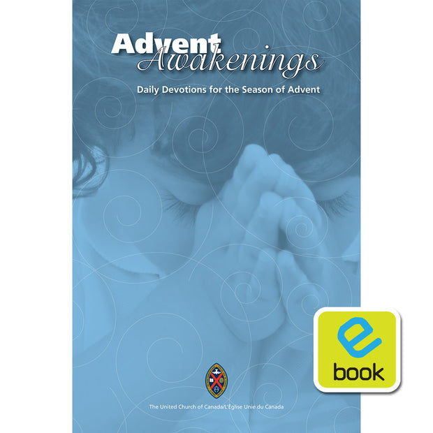 Advent Awakenings: Daily Devotions for the Season of Advent, Year B (e-book)