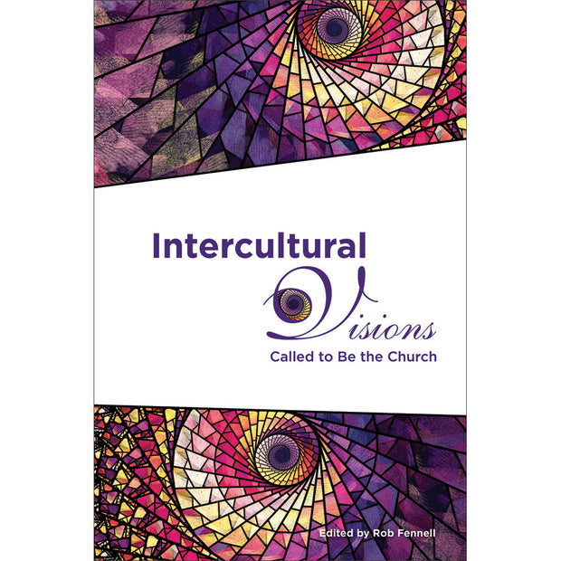 Intercultural Visions: Called to Be the Church (Softcover)