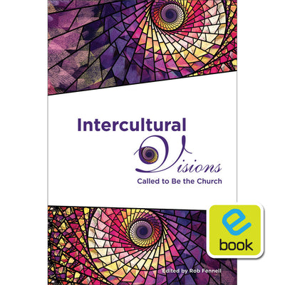 Intercultural Visions: Called to Be the Church (e-book)