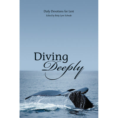 Diving Deeply: Daily Devotions for Lent (Softcover)