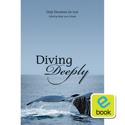 Diving Deeply: Daily Devotions for Lent (e-book)