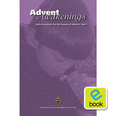 Advent Awakenings: Daily Devotions for the Season of Advent, Year C (e-book)