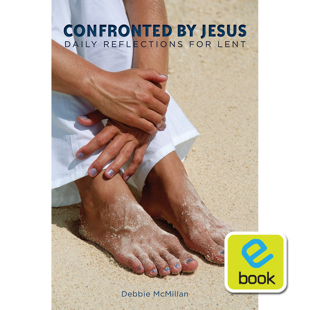 Confronted By Jesus: Daily Reflections for Lent (e-book)