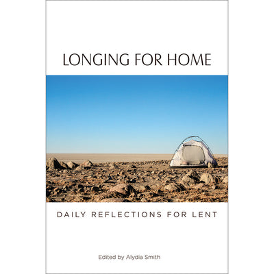 Longing for Home: Daily Reflections for Lent (Softcover)