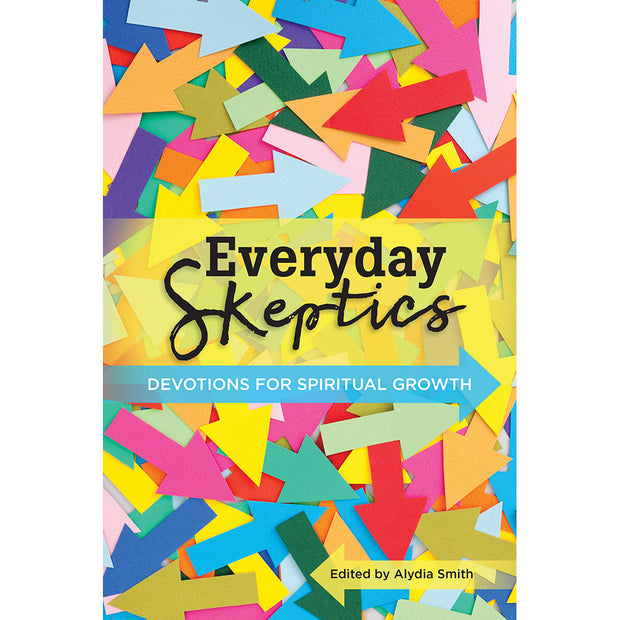 Everyday Skeptics: Devotions for Spiritual Growth (Softcover)