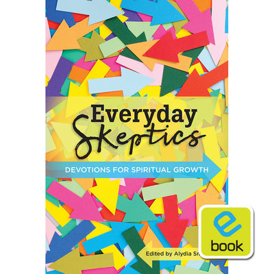 Everyday Skeptics: Devotions for Spiritual Growth (e-book)