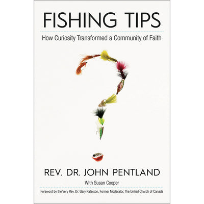 Fishing Tips : How Curiosity Transformed a Community of Faith (Softcover)
