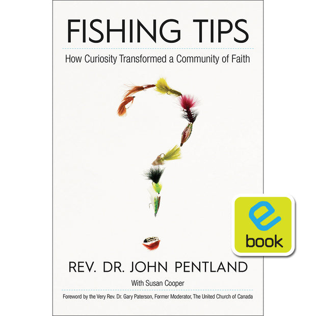 Fishing Tips : How Curiosity Transformed a Community of Faith (e-book)