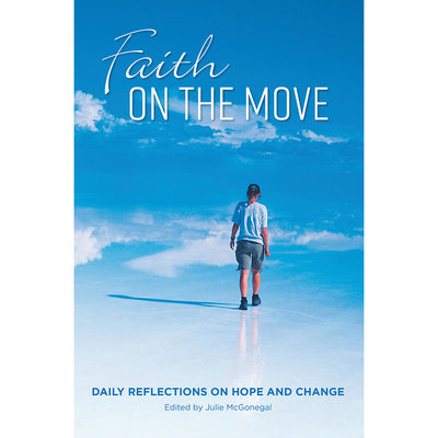 Faith on the Move: Daily Reflections on Hope and Change